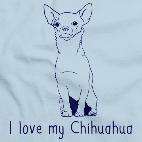 I Love My Chihuahua Light blue Art Preview