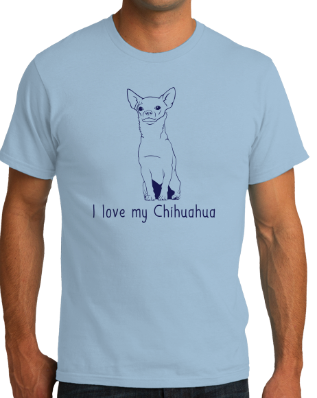 Standard Light Blue I Love my Chihuahua - Chihuahua Dog Lover Owner Cute Fun Small T-shirt