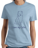 Ladies Light Blue I Love my Collie - Collie Dog Breed Owner Lover Parent Cute Fun T-shirt