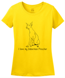 Ladies Yellow I Love my Doberman Pinscher - Doberman Owner Lover Cute Gift T-shirt