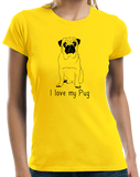 Ladies Yellow I Love my Pug - Pug Dog Lover Parent Owner Love Cute Funny T-shirt