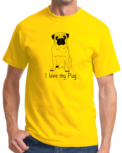 Standard Yellow I Love my Pug - Pug Dog Lover Parent Owner Love Cute Funny T-shirt