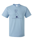 Standard Light Blue I Love my West Highland White Terrier - Westie Owner Love Cute T-shirt