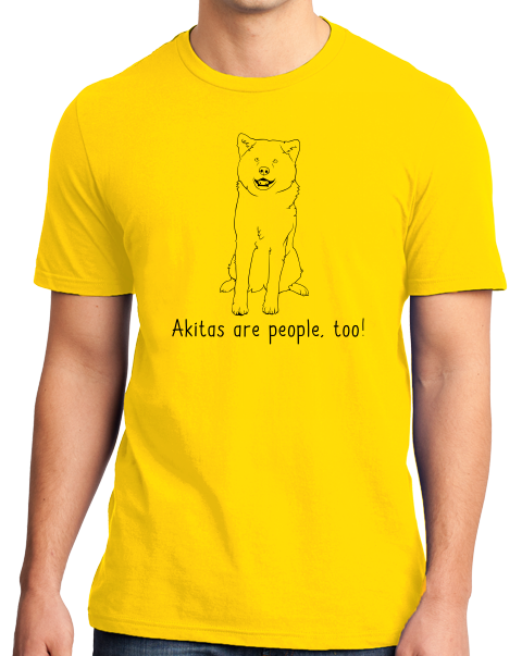 Standard Yellow Akitas are People, Too! - Akita Fan Owner Love Cute Lover Dog T-shirt