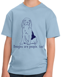Youth Light Blue Beagles are People, Too! - Beagle Owner Lover Dog Love Gift Cute T-shirt