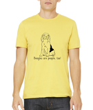 Standard Yellow Beagles are People, Too! - Beagle Owner Lover Dog Love Gift Cute T-shirt