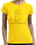 Ladies Yellow Bichon Frises are People, Too! - Bichon Frise Dog Owner Love T-shirt