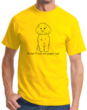 Standard Yellow Bichon Frises are People, Too! - Bichon Frise Dog Owner Love T-shirt
