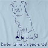 BORDER COLLIES ARE PEOPLE TOO! Light blue Art Preview