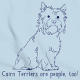 CAIRN TERRIERS ARE PEOPLE TOO! Light blue Art Preview