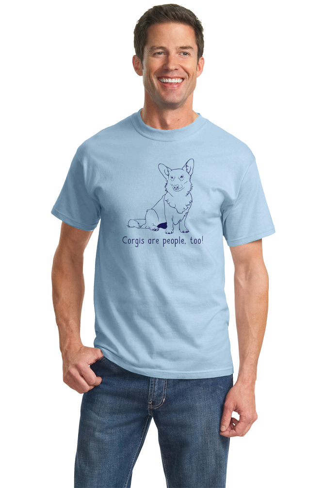 Standard Light Blue Corgis are People, Too! - Corgi Dog Breed Owner Lover Parent T-shirt