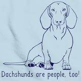 DACHSHUNDS ARE PEOPLE, TOO! Light blue Art Preview