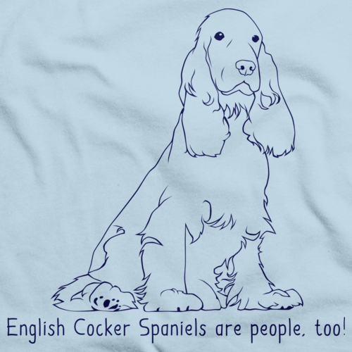 ENGLISH COCKER SPANIELS ARE PEOPLE TOO! Light blue Art Preview