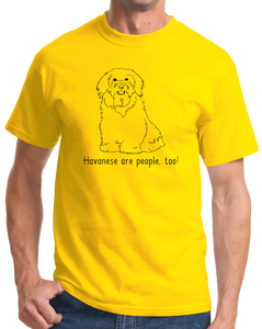 Standard Yellow Havaneses are People, Too! - Havanese Owner Lover Dog Love Cute T-shirt