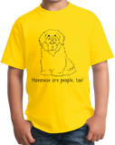 Youth Yellow Havaneses are People, Too! - Havanese Owner Lover Dog Love Cute T-shirt