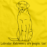 LABRADOR RETRIEVERS ARE PEOPLE TOO! Yellow Art Preview