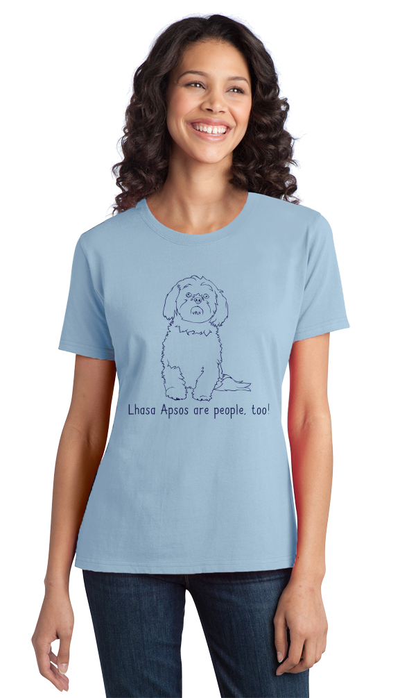 Ladies Light Blue Lhasa Apsos are People, Too! - Lhasa Apso Dog Owner Lover Cute T-shirt