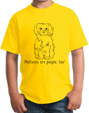 Youth Yellow Malteses are People, Too! - Maltese Owner Parent Lover Dog