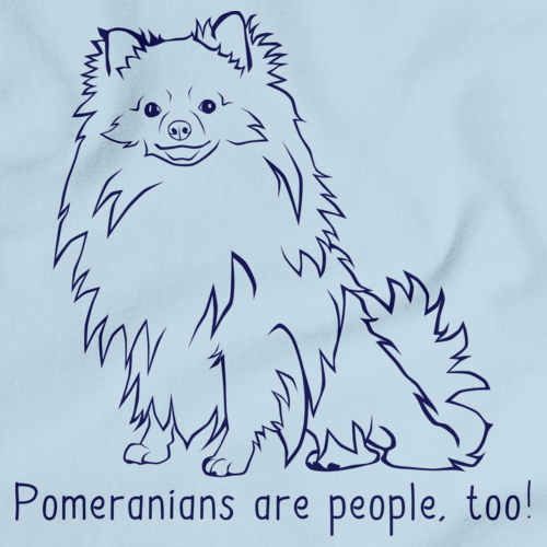 POMERANIANS ARE PEOPLE, TOO! Light blue Art Preview