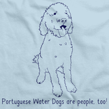 PORTUGESE WATER DOGS ARE PEOPLE TOO! Light blue Art Preview