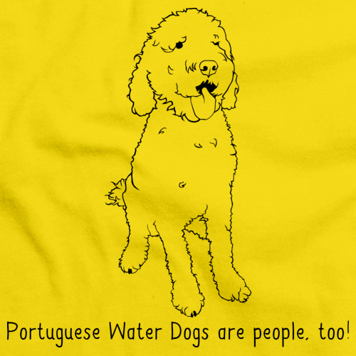 Portugese Water Dogs Are People Too! Yellow Art Preview