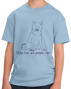 Youth Light Blue Shiba Inus are People, Too! - Shiba Inu Dog Owner Lover Cute T-shirt