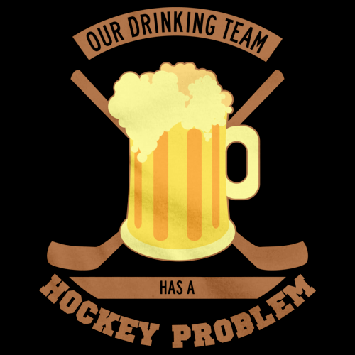 Our Drinking Team Has A Hockey Problem Black Art Preview