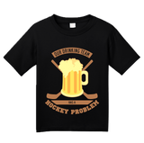 Youth Black Our Drinking Team Has A Hockey Problem - Hockey Humor Drinking T-shirt