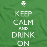 Keep Calm and Drink On Green Art Preview