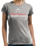 Ladies Grey This Princess Wears Cleats - Field Hockey Soccer Player Ladies T-shirt