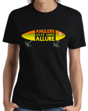 Ladies Black Anglers Have More Allure - Fishing Humor Dad Gift Retirement Fun T-shirt