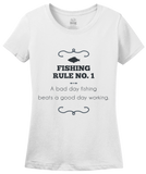 Ladies White A Bad Day Fishing Beats A Good Day Working - Fishing Humor Work T-shirt