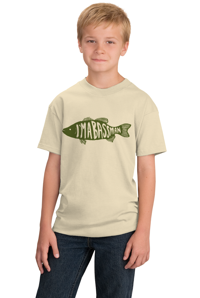 Youth Natural I'm A Bass Man - Proud Fisherman Bass Humor Double Meaning Funny