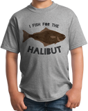 Youth Grey I Fish Just For The Halibut - Bad Pun Dad Humor Fishing Joke T-shirt