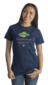 Standard Navy Fishing: It's All About How You Wiggle Your Worm - Funny Fishing T-shirt