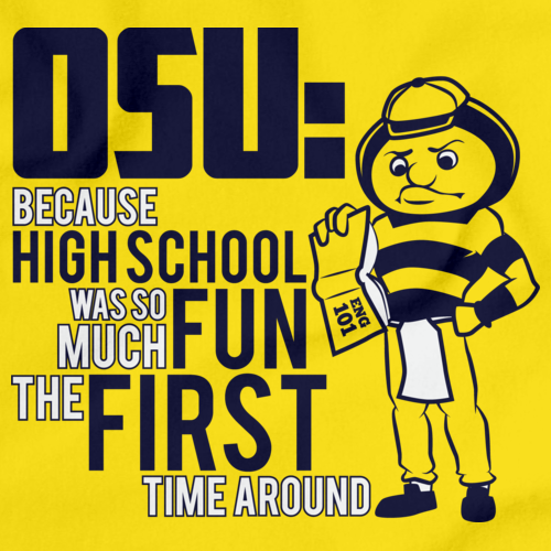 OSU: BECAUSE HIGH SCHOOL WAS SO MUCH FUN THE FIRST TIME Yellow art preview