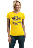 Ladies Yellow WIN OR LOSE, I'M GOING TO RICK'S T-shirt