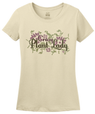 Ladies Natural Crazy Plant Lady - Gardener Mom Awesome Cute Funny Gift Flowers T-shirt