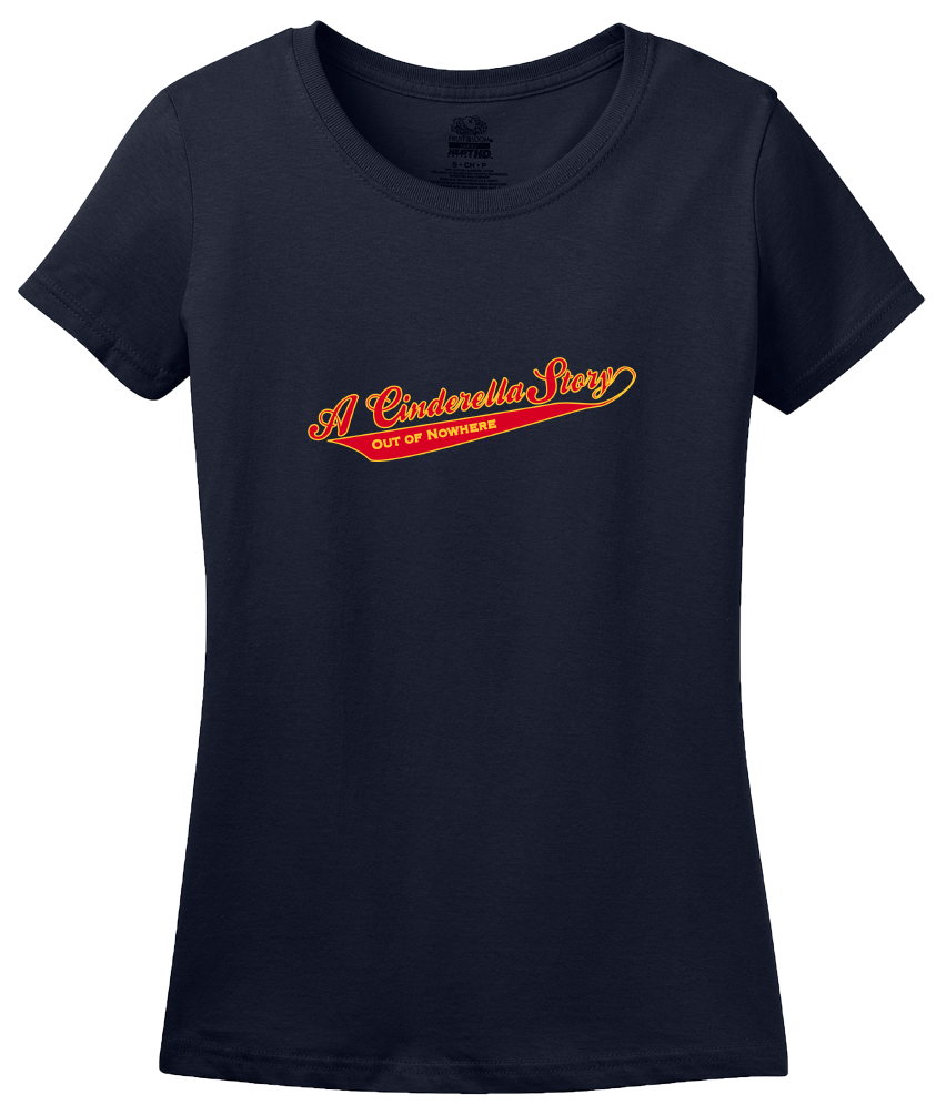 Ladies Navy A Cinderella Story... - Caddyshack Tribute Humor Funny Movie Fun T-shirt
