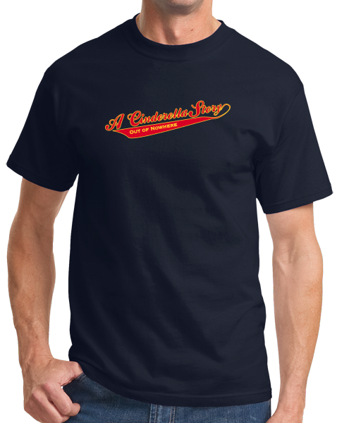 Standard Navy A Cinderella Story... - Caddyshack Tribute Humor Funny Movie Fun T-shirt