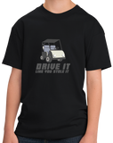 Youth Black Drive It Like You Stole It Golf Cart - Golf Humor Pun Dad Funny T-shirt