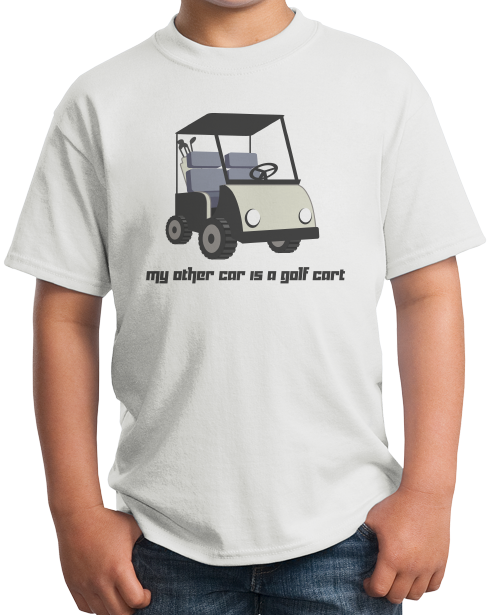 Youth White My Other Car Is A Golf Cart - Golf Retirement Humor Funny Joke T-shirt