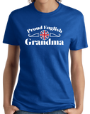 Ladies Royal Proud English Grandma - England Pride British Heritage Grandma T-shirt