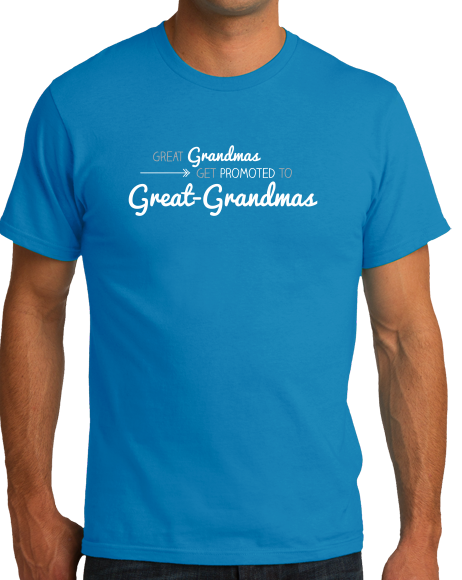 Unisex Aqua Blue Great Grandmas Get Promoted… - Great Grandma Gift Funny Cute