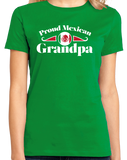 Ladies Green Proud Mexican Grandpa - Mexican Pride Abuelo Abuelito Grandpa T-shirt