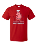 Standard Red I Like Pig Butts And I Cannot Lie - BBQ Grilling Humor Pun Funny T-shirt