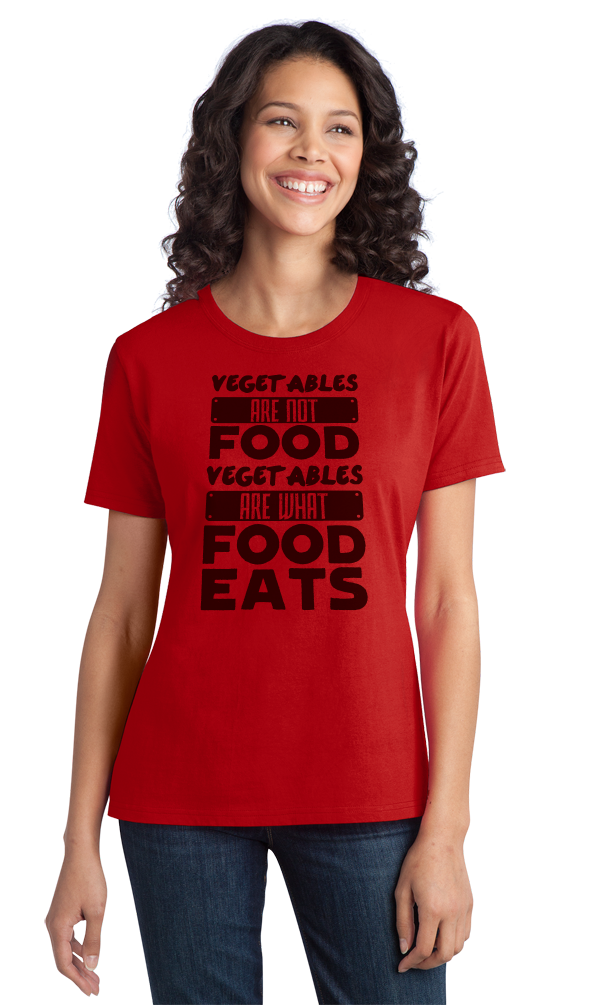 cc7940b439 ... Ladies Red Vegetables Are What Food Eats - Meat Eater Pride Funny  Carnivore T-shirt ...