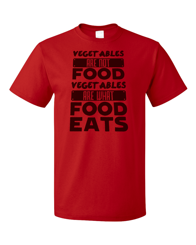 Standard Red Vegetables Are What Food Eats - Meat Eater Pride Funny Carnivore T-shirt