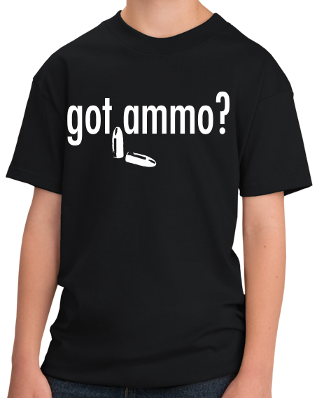 Youth Black Got Ammo? - Gun Enthusiast Marksman 2nd Ammendment Funny Ammo T-shirt