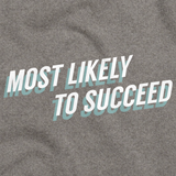 MOST LIKELY TO SUCCEED Grey art preview